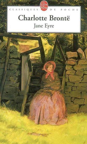 """""""Jane Eyre"""" de Charlotte Brontë : """". Une jeune gouvernante aime le père de ses élèves et est aimée de lui. Mais elle résiste à cet amour, découvrant avec horreur l'existence de la première femme de Rochester, pauvre folle enfermée par son mari."""""""