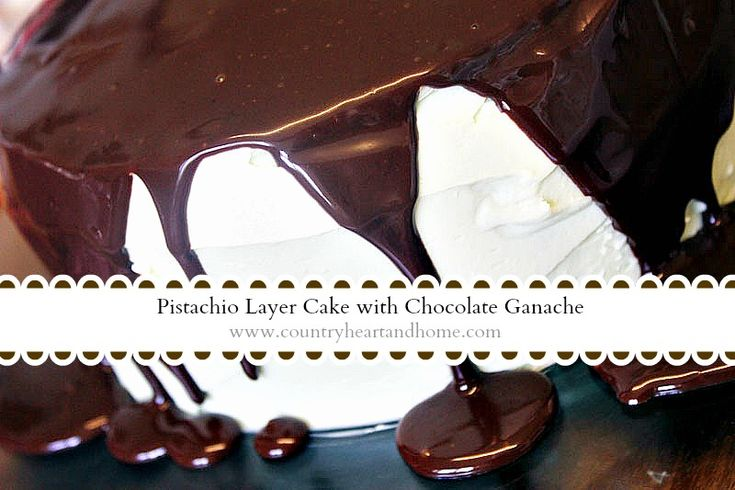 Pistachio Layer Cake with Chocolate Ganache.  Simple and easy to make yet a showstopping dessert!