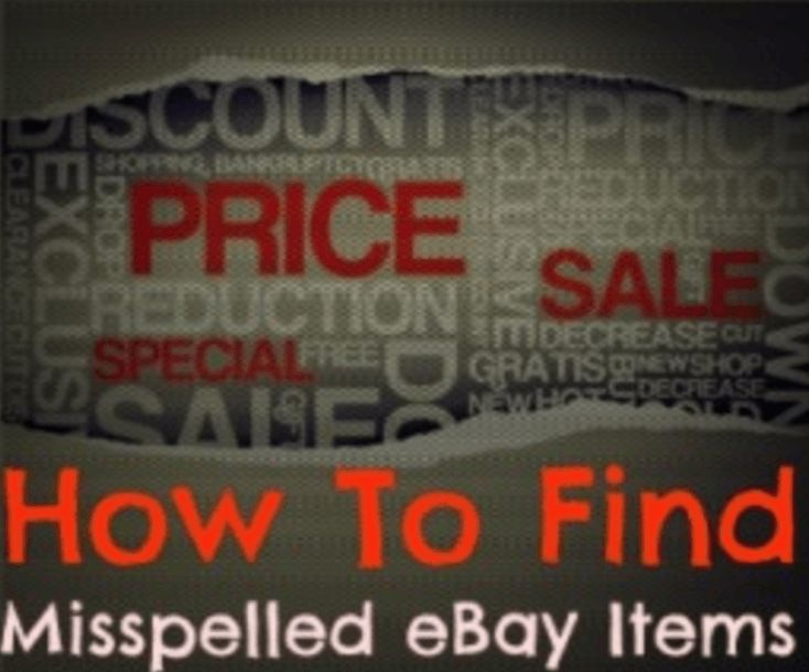Misspelled eBay Items: Finding Secret Items To Buy and Resell