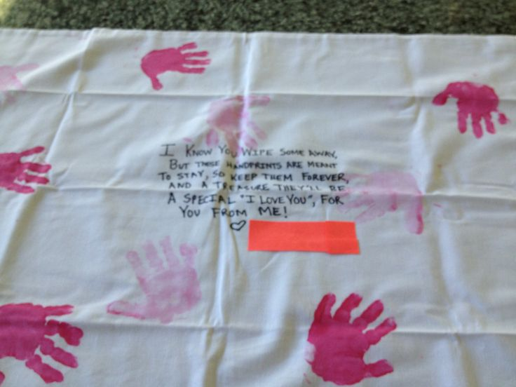 Handprints Poem. This is done on a pillowcase but you can do anything. Some examples are t-shirts, pot holders, aprons, dish towels, bath towel, etc