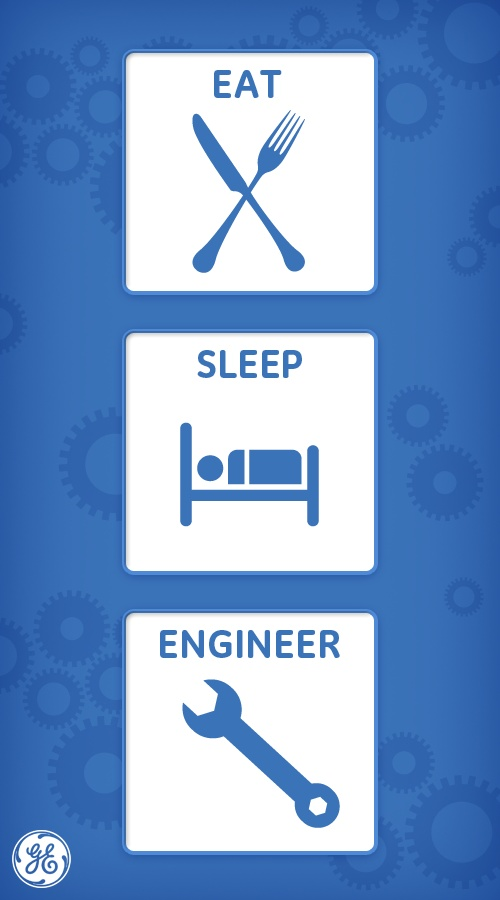 #eat #sleep #engineer! Thank you for the field of engineering! I would like more of that please!