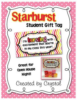 Starburst Student Gift Tag. These cute tags would be perfect for Back to School or Open House Night. Attach the tag to the top of a bag of Starburst candy.