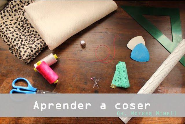 Aprender a coser 1: Primeros pasos.