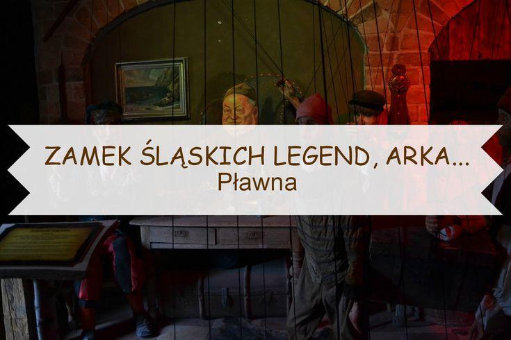 Dolny Śląsk dla dzieci, Zamek Śląskich Legend i Arka Pana Darka w Pławnej
