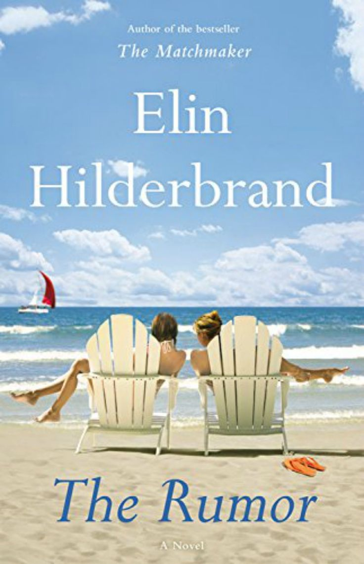 Elin Hilderbrand is the queen of the summer beach read and The Rumor is no…