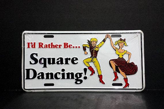Id Rather Be Square Dancing Novelty License Plate Vintage