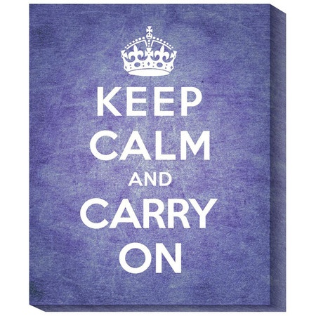 Keep Calm and Carry On. One of the coolest versions of this print I've seen so far.