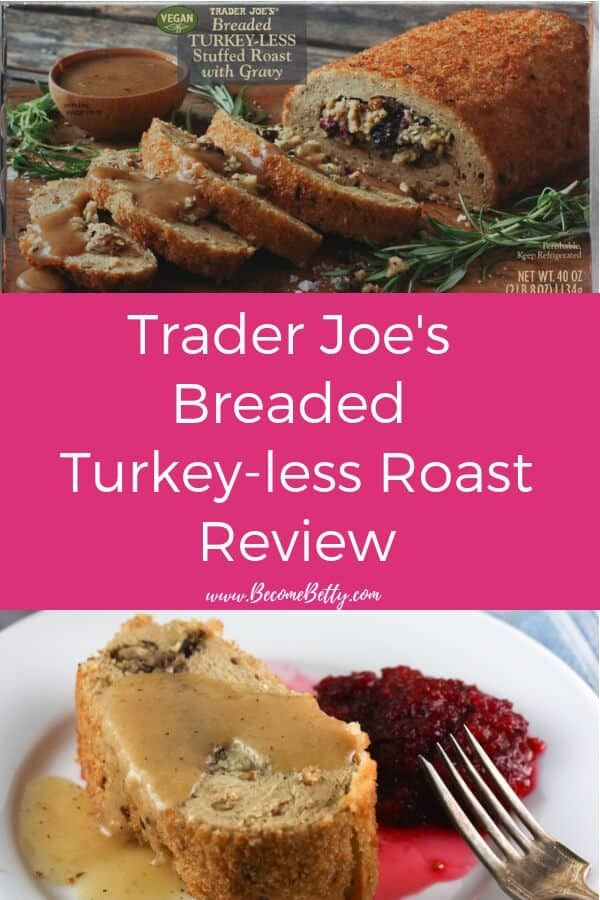 Trader Joe S Breaded Turkey Less Stuffed Roast With Images Trader Joes Bread Trader Joes Trader Joes Vegan