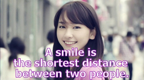 A smile is the shortest distance