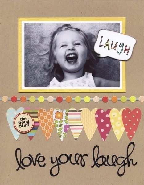:love your laugh: - Two Peas in a Bucket #scrapbooking
