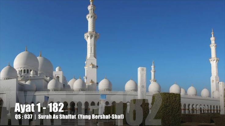 Al Quran Surah As Shaffaat Lengkap Teks Arab, Bacaan dan Terjemahannya