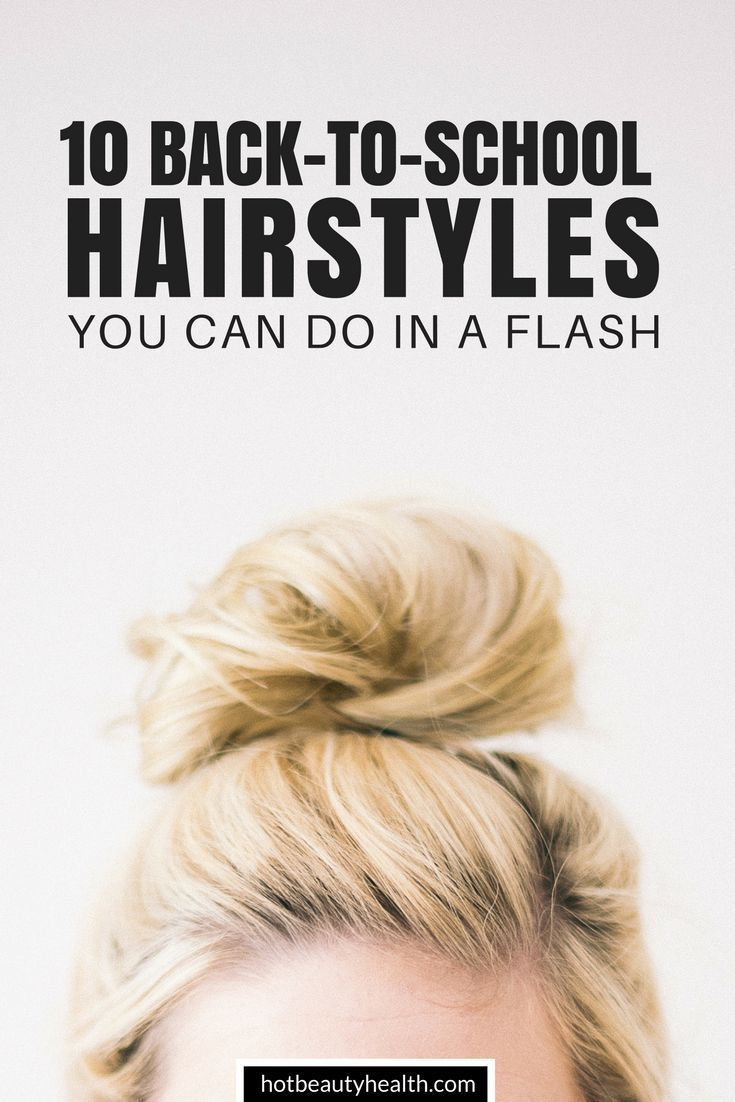 10 Quick And Easy Back To School Hairstyles For Girls Highschool Teens And Coll Back To School Hairstyles Easy Back To School Hairstyles Hairstyles For School