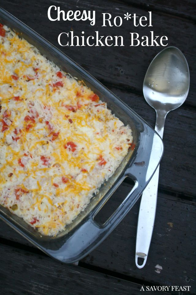 Cheesy Rotel Chicken Bake is a simple one dish meal for busy nights.