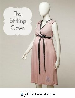 The Birthing Gown   labor and delivery dress