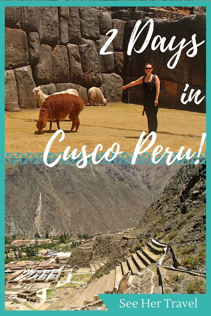 2 days to tour Cusco Peru brings day trips to Inca sites Sacsawaman and Ollantaytambo, plus an education in the history and drinking of Pisco!