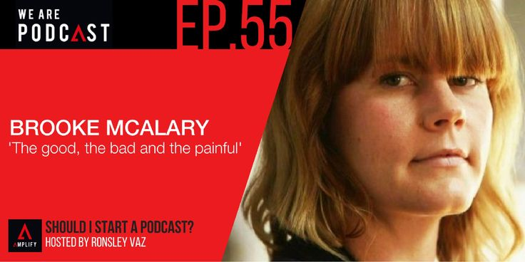 55. Networking Podcast: The Good, the bad and the the painful with Brooke Mcalary