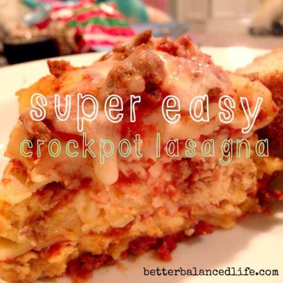Super easy crockpot lasagna   Better Balanced Life