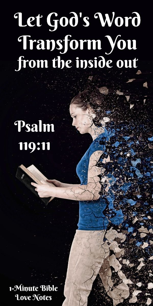 Dwelling On God's Word Can Change You from the Inside Out - Psalm 119:11. This 1-minute devotion offers practical ways to deal effectively with our sins.