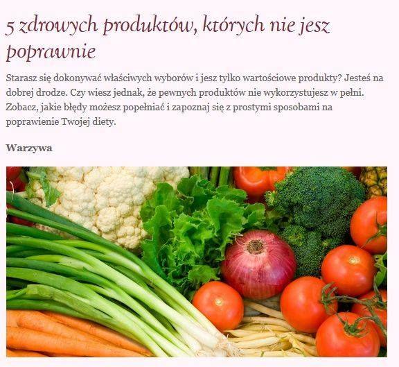 http://alwaysfit.pl/5-zdrowych-produktow-ktorych-nie-jesz-poprawnie/