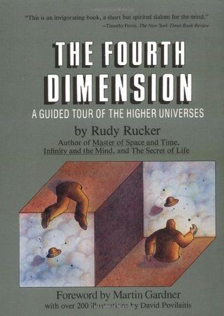 The Fourth Dimension: A Guided Tour of the Higher Universes