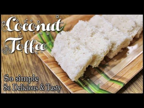 coconut toffee recipe | pol toffee | Coconut Burfi | nariyal