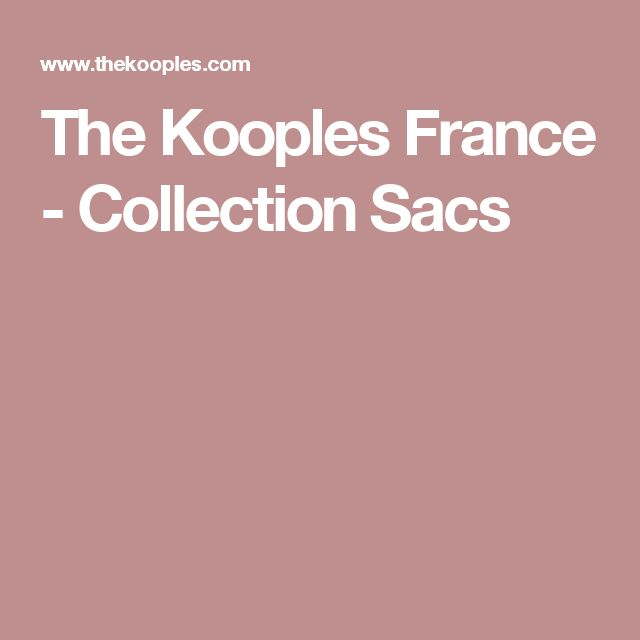 The Kooples France - Collection Sacs
