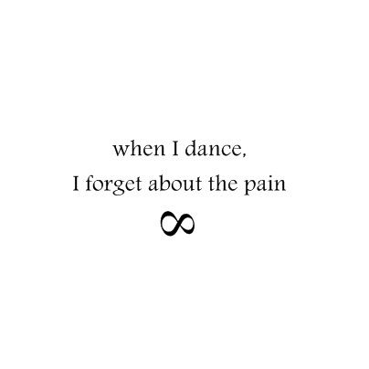 Dance and your life will be better.