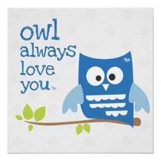 """owl always love you"" nursery wall art blue poster"