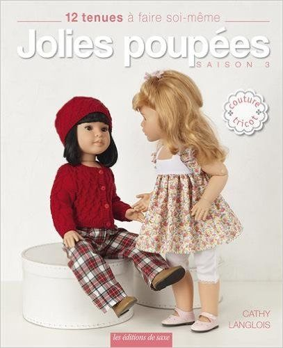 Amazon.fr - Jolies poupées - Saison 3 : 12 tenues à faire soi-même - Marion Pestre, Cathy Langlois, Didier Barbecot - Livres