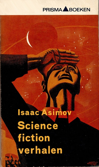 Science fiction verhalen - Isaac Asimov. Cover by Eppo Doeve. 1964