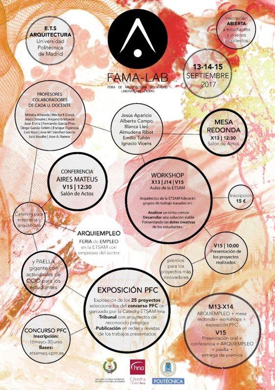 FAMA-LAB en la ETSAM | TECTÓNICAblog  Durante los días 13 14 y 15 de septiembre de 2017 se celebrará en la Escuela Técnica Superior de Arquitectura de la Universidad Politécnica de Madrid la primera Feria de Arquitectura y laboratorio de ideas denominado FAMA-LAB.  La Feria de Arquitectura de Madrid se organiza por primera vez desde la dirección de la E.T.S Arquitectura con el fin de agrupar estudiantes y profesionales del sector de la arquitectura de todo el ámbito nacional en tres días de…
