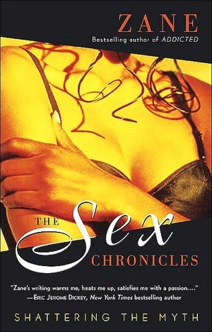 The Sex Chronicles: Shattering the Myth - Like 50 Shades of Grey? Check out Zane!