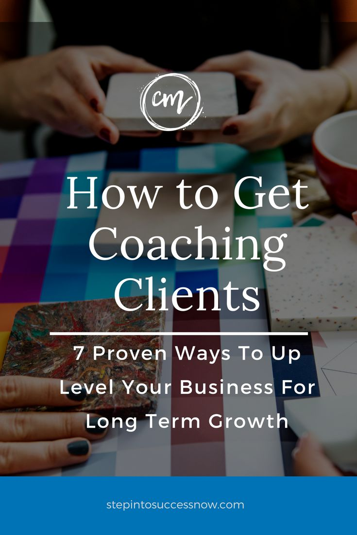 How to get coaching clients and build your business fast. Here are 7 proven ways your can get clients in the next 30 days. https://stepintosuccessnow.com/blogs/news/how-to-get-coaching-clients-series-4