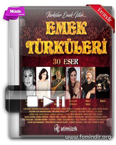 Çeşitli Sanatçılar - Emek Türküleri (2 CD) 2017 Torrent İndir | FomindiR | FOM | FİRG |Torrent İndir