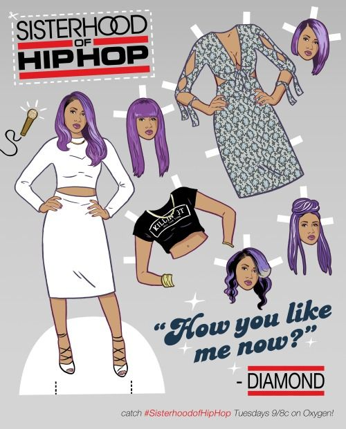 """SISTERHOOD of HIP HOP Paper Doll featuring hip hop artist DIAMOND, with a variety of cut-out-able hairstyles and outfits ready for season finale 