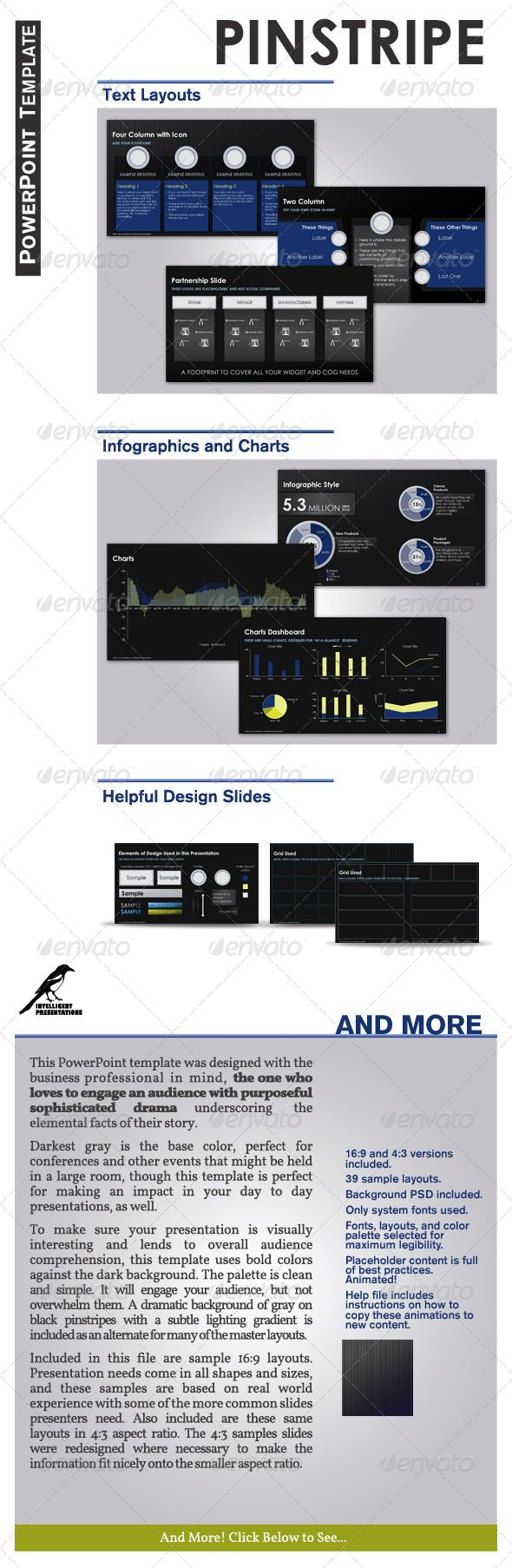 Pinstripe PowerPoint Template  #GraphicRiver         Description:    This beautiful template was designed to give your presentation clarity and polish.    The dark background is especially good for large event settings, but it can be used in your day to day presentations as well.     The colors selected are bright for easy on screen reading.   The animations selected and timed for optimal web sharing.     The background is static, and the master layouts have versions of both pattern and dark…