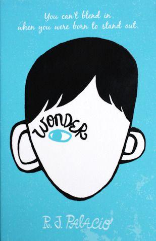 Wonder (Wonder #1) by R.J. Palacio.