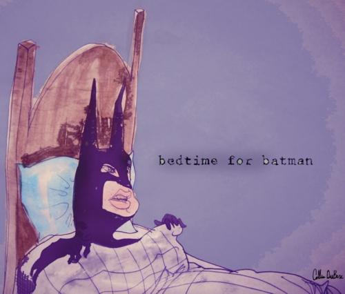 """Bedtime for Batman"" by Collen DuBose"