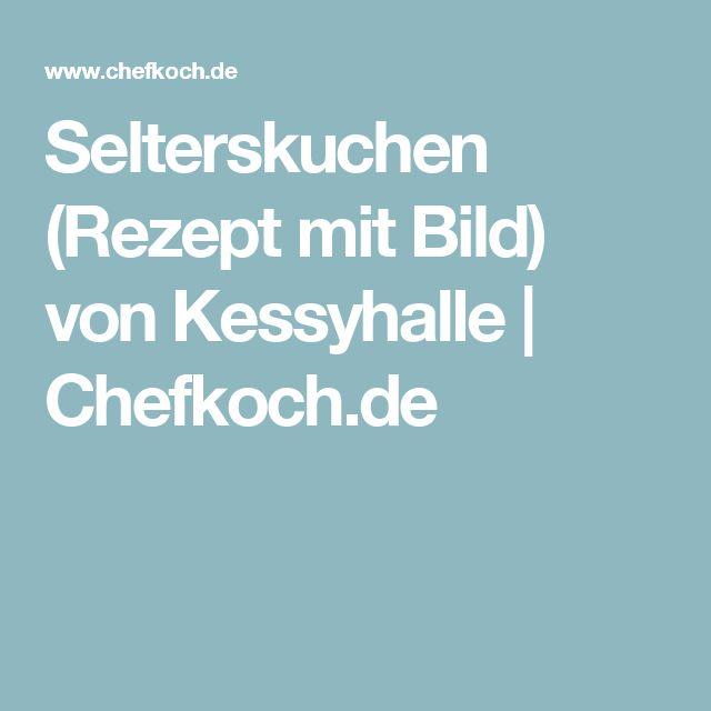 Selterskuchen (Rezept mit Bild) von Kessyhalle | Chefkoch.de