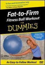 Fat To Firm Fitness Ball Workout For Dummies 56