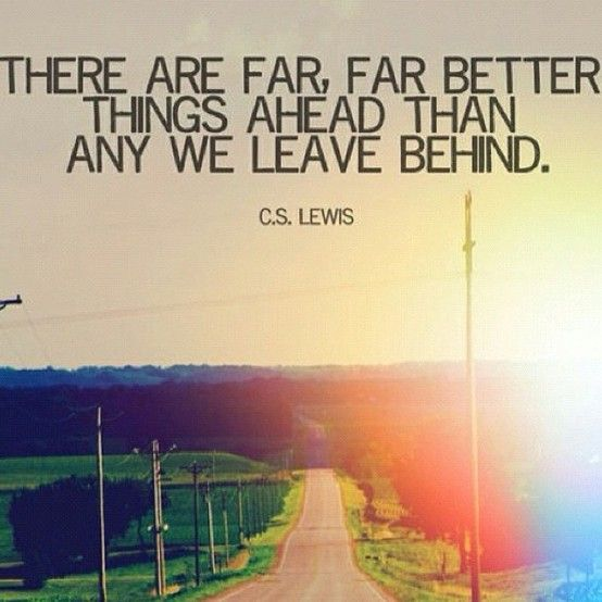 move on<3: Better Things, Dust Jackets, Remember This, Dust Wrappers, Looks Forward, Keep Moving Forward, Cs Lewis, Book Jackets, Dust Covers