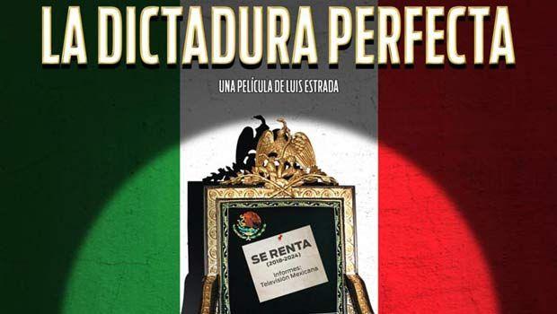 la-dictadura-perfecta-poster.jpg (620×350)