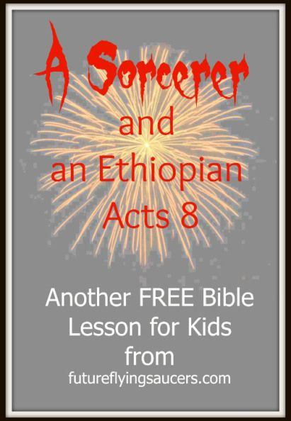 A Sorcerer and an Ethiopian ~ Acts 8