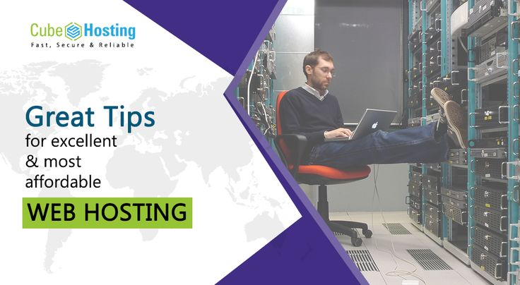 Find a bunch of great tips for excellent and most affordable web hosting services provided by Cube Hosting
