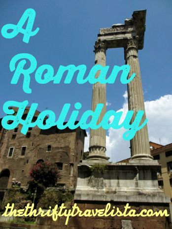 An ambitious itinerary for a 4-day weekend in Rome, Italy on a budget.