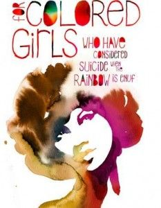 Poster - For Colored Girls Who Have Considered Suicide When the Rainbow is Enuf by Ntozake Shange