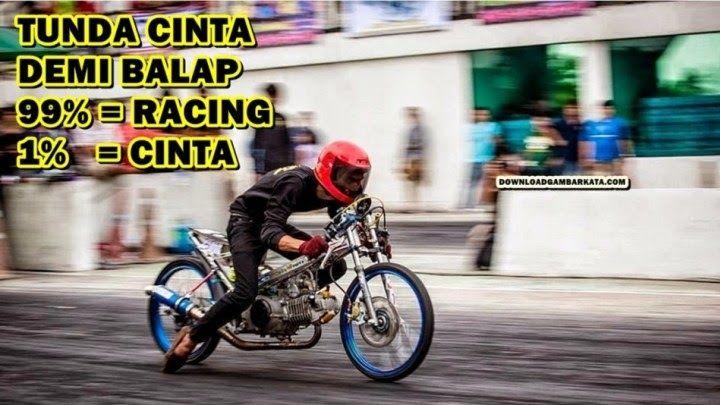 Paling Bagus 29 Foto Lucu Anak Racing 1100 Kata Kata Anak Racing Bijak Romantis Motivasi Video Lucu Drag Motor Kata Kata Anak Ra Foto Lucu Lucu Gambar Lucu