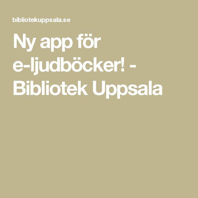 Ny app för e-ljudböcker! - Bibliotek Uppsala