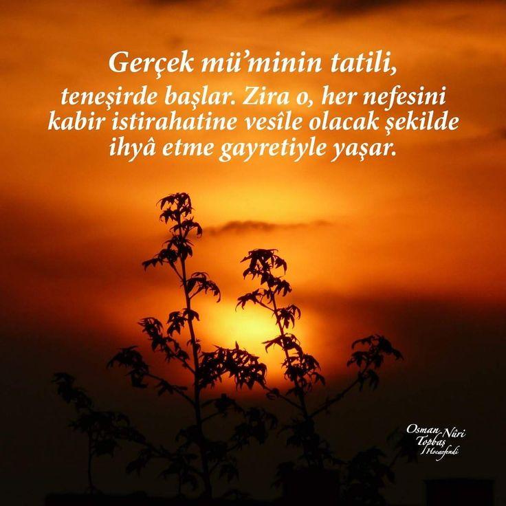 İstirahat kabirde!  #söz #sözler #kabir #ahiret #teneşir #vesile #islam #türkiye #osmannuritopbaş #ilmisuffa