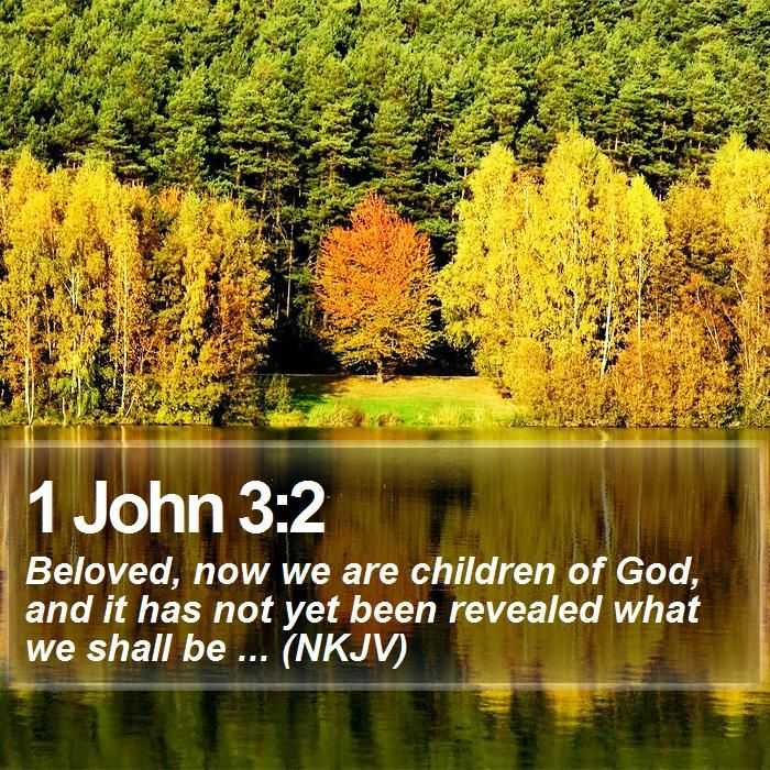 1 John 3:2 | 1 John 3:2 - Daily Bible Verse by bible-quote on DeviantArt